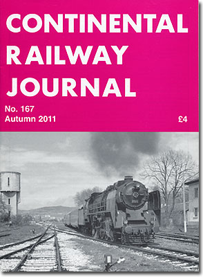 CONTINENTAL RAILWAY JOURNAL NO.167 2011/AUTUMN