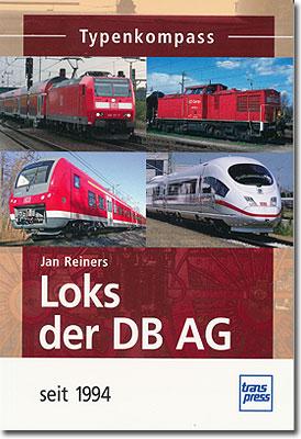 Jan Reiners著 Loks der DB AG